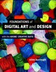 Foundations Of Digital Art And Design With The Adobe Creative Cloud - burrough, xtine - ISBN: 9780321906373