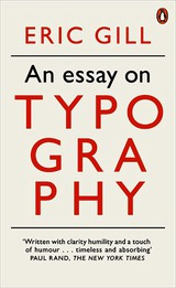 Essay On Typography - Gill, Eric - ISBN: 9780141393568