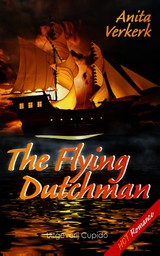 The Flying Dutchman - Anita  Verkerk - ISBN: 9789462040717