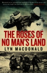 Roses Of No Man's Land - Macdonald, Lyn - ISBN: 9780241952405
