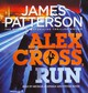 Alex Cross Run - Patterson, James - ISBN: 9781846573309