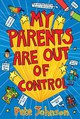My Parents Are Out Of Control - Johnson, Pete - ISBN: 9780440870135
