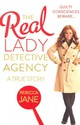 Real Lady Detective Agency: A True Story - Jane, Rebecca - ISBN: 9780007488988