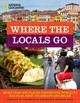 Where The Locals Go - National Geographic - ISBN: 9781426211942