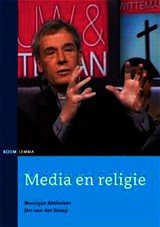 Media en religie - Jan van der Stoep; Monique Ratheiser - ISBN: 9789059319813