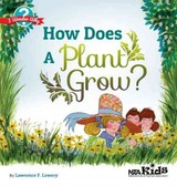 How Does A Plant Grow? - Lowery, Lawrence F. - ISBN: 9781936959471