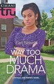Way Too Much Drama - Sewell, Earl - ISBN: 9780373534685