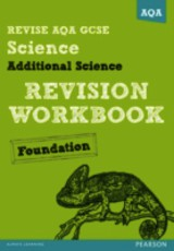 Revise Aqa: Gcse Additional Science A Revision Workbook Foundation - Brand, Iain; O'neill, Mike - ISBN: 9781447942481
