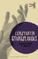 Creating A Role - Stanislavski, Constantin - ISBN: 9781780936918