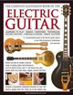 Complete Illustrated Book Of The Electric Guitar - Fuller, Ted; Burrows, Terry - ISBN: 9780754825364