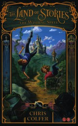 Land Of Stories: The Wishing Spell - Colfer, Chris - ISBN: 9781907411755