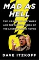 Mad As Hell - Itzkoff, Dave - ISBN: 9780805095692
