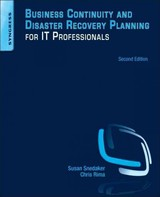 Business Continuity and Disaster Recovery Planning for IT Professionals - Snedaker, Susan - ISBN: 9780124105263