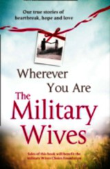 Wherever You Are: The Military Wives - The Military Wives - ISBN: 9780007488964