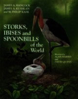 Storks, Ibises And Spoonbills Of The World - Kahl, M. Philip; Kushan, James A.; Hancock, James A. - ISBN: 9780123227300