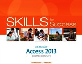 Skills For Success With Access 2013 Comprehensive - Townsend, Kris; Hawkins, Lisa - ISBN: 9780133148374