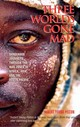 Three Worlds Gone Mad - Pelton, Robert Young - ISBN: 9781592281008