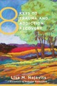 8 Keys to Trauma and Addiction Recovery - Najavits, Lisa M.; Rothschild, Babette - ISBN: 9780393707618