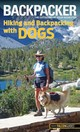 Backpacker Magazine's Hiking And Backpacking With Dogs - Mullally, David; Mullally, Linda - ISBN: 9780762782659