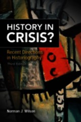History In Crisis? Recent Directions In Historiography - Wilson, Norman J. - ISBN: 9780205848959