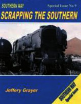 Southern Way Scrapping The Southern - Grayer, Jeffery - ISBN: 9781909328044