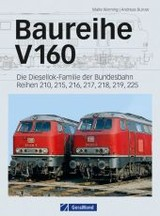 Baureihe V 160 - Werning, Malte; Burow, Andreas - ISBN: 9783862451708