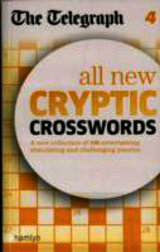The Telegraph: All New Cryptic Crosswords 4 - The Daily Telegraph - ISBN: 9780600626022