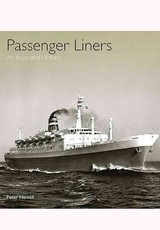 Passenger Liners: An Illustrated History - Newall, Peter - ISBN: 9781848321328