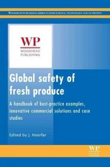 Woodhead Publishing Series in Food Science, Technology and Nutrition, Global Safety of Fresh Produce - ISBN: 9781782420187