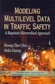 Modeling Multilevel Data In Traffic Safety - Chor Chin, Hoong; Huang, Helai - ISBN: 9781606922705
