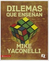 Dilemas Que Ensenan - Mike  Yaconelli, Yaconelli - ISBN: 9780829764789