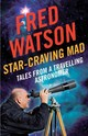 Star-craving Mad - Watson, Fred - ISBN: 9781742373768