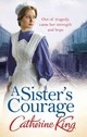Sister's Courage - King, Catherine - ISBN: 9780751548372