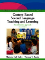 Content-based Second Language Teaching And Learning - Haley, Marjorie Hall; Austin, Theresa Y. - ISBN: 9780133066722