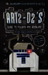 Art2-d2's Guide To Folding And Doodling - Angleberger, Tom - ISBN: 9781419709593
