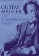 Gustav Mahler: The Wunderhorn Years - Chronicles And Commentaries - Mitchell, Donald - ISBN: 9781843830030