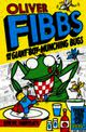 Oliver Fibbs 2: The Giant Boy-munching Bugs - Hartley, Steve - ISBN: 9781447220244