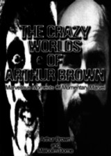 Crazy Worlds Of Arthur Brown - Dome, Malcolm; Brown, Arthur - ISBN: 9781901447668