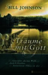 Träume mit Gott - Johnson, Bill - ISBN: 9783981172539