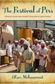 Festival Of Pirs - Mohammad, Afsar (lecturer In Asian Studies, Lecturer In Asian Studies, Univ... - ISBN: 9780199997596