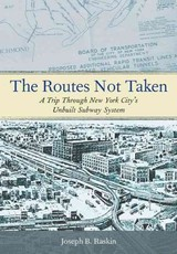 Routes Not Taken - Raskin, Joseph B. - ISBN: 9780823253692