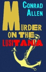Murder On The Lusitania - Allen, Conrad - ISBN: 9780715645697