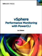 Vsphere Performance Monitoring With Powercli - Dekens, Luc - ISBN: 9780133121452