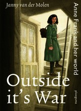 Outside it's war - Janny van der Molen - ISBN: 9789021672458