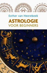 Astrologie - Esther van Heerebeek - ISBN: 9789045315133