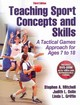 Teaching Sport Concepts and Skills - Mitchell, Stephen - ISBN: 9781450411226