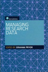 Managing Research Data - ISBN: 9781856047562