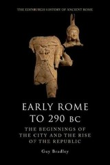 Early Rome To 290 Bc - Bradley, Guy - ISBN: 9780748621095