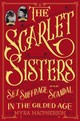 The Scarlet Sisters - MacPherson, Myra - ISBN: 9780446570237