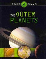 Space Travel Guides: The Outer Planets - Sparrow, Giles - ISBN: 9781445119052